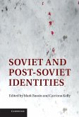 Soviet and Post-Soviet Identities (eBook, ePUB)