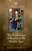 The Experience of Beauty in the Middle Ages (eBook, PDF)
