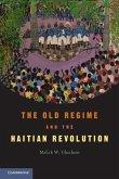 Old Regime and the Haitian Revolution (eBook, ePUB)