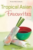 Mini Tropical Asian Favorites (eBook, ePUB)