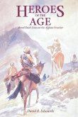 Heroes of the Age (eBook, ePUB)