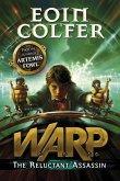 The Reluctant Assassin (WARP Book 1) (eBook, ePUB)
