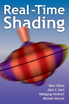Real-Time Shading (eBook, PDF) - Olano, Marc; Hart, John; Heidrich, Wolfgang; Mccool, Michael