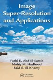 Image Super-Resolution and Applications (eBook, PDF)