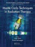 Monte Carlo Techniques in Radiation Therapy (eBook, PDF)