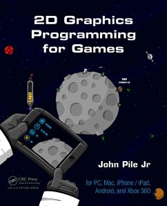 2D Graphics Programming for Games (eBook, PDF) - Pile Jr., John