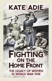 Fighting on the Home Front (eBook, ePUB)