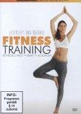 Fitness Training - Beweglichkeit, Kraft, Ausdauer
