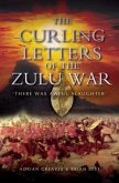 Curling Letters of the Zulu War (eBook, ePUB)