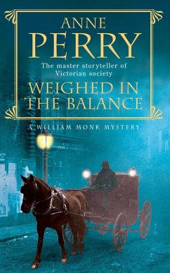 Weighed in the Balance (William Monk Mystery, B...