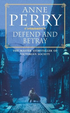 Defend and Betray (William Monk Mystery, Book 3...