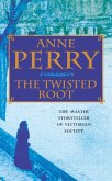 The Twisted Root (William Monk Mystery, Book 10) (eBook, ePUB)