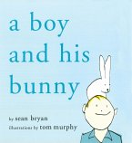 A Boy and His Bunny (eBook, ePUB)