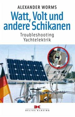 Watt, Volt und andere Schikanen (eBook, PDF) - Worms, Alexander