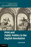 Print and Public Politics in the English Revolution (eBook, PDF)