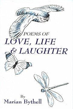 Poems of Love, Life and Laughter (eBook, ePUB) - Bythell, Marian