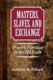 Masters, Slaves, and Exchange (eBook, PDF)