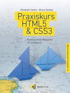 Praxiskurs HTML5 & CSS3 - Castro, Elizabeth; Hyslop, Bruce