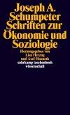 Schriften zur Ökonomie und Soziologie