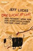 Der Lucas ist los! (eBook, ePUB)