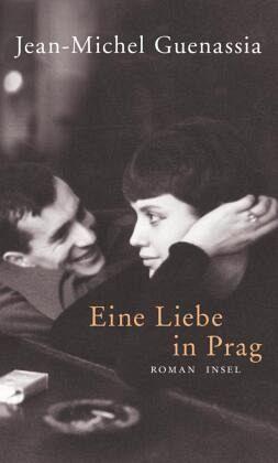 Eine Liebe in Prag - Guenassia, Jean-Michel