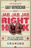Jab, Jab, Jab, Right Hook (eBook, ePUB)
