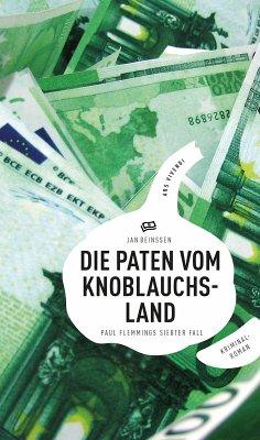 Die Paten vom Knoblauchsland / Paul Flemming Bd.7 (eBook, ePUB) - Beinßen, Jan