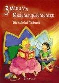 3-Minuten-Mädchengeschichten für schöne Träume