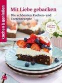 kochen & genießen: Mit Liebe gebacken
