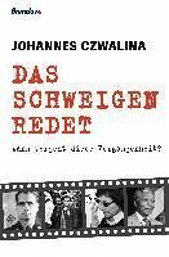 Das Schweigen redet (eBook, ePUB) - Czwalina, Johannes