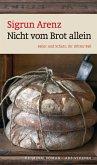 Nicht vom Brot allein / Sailer und Schatz Bd.3 (eBook, ePUB)