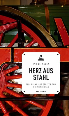 Herz aus Stahl / Paul Flemming Bd.5 (eBook, ePUB) - Beinßen, Jan