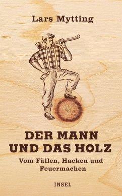 Der Mann und das Holz - Mytting, Lars