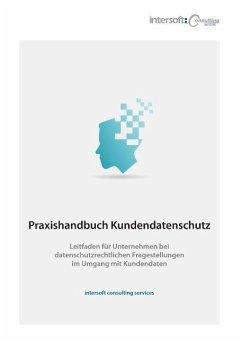 Praxishandbuch Kundendatenschutz