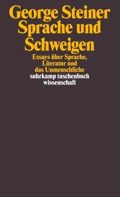 Sprache und Schweigen - Steiner, George
