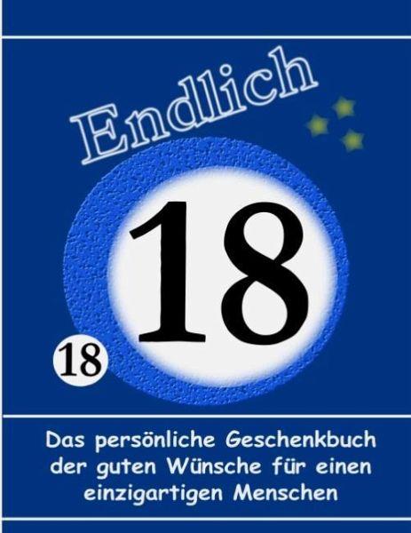 18 geburtstag das pers nliche geschenkbuch der guten for 18 geburtstag planen