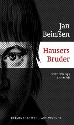 Hausers Bruder / Paul Flemming Bd.3 (eBook, ePUB) - Beinßen, Jan