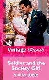 Soldier And The Society Girl (Mills & Boon Vintage Cherish) (eBook, ePUB)