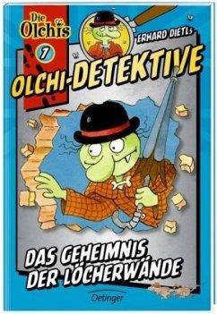 Das Geheimnis der Löcherwände / Olchi-Detektive Bd.7 - Dietl, Erhard; Iland-Olschewski, Barbara
