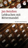 Lebkuchen mit Bittermandel / Paul Flemming (eBook, ePUB)