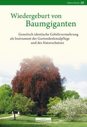 Wiedergeburt von baumgiganten von claudius wecke fachbuch - Gartenarchitektur software ...