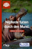 Nilpferde furzen durch den Mund (eBook, ePUB)