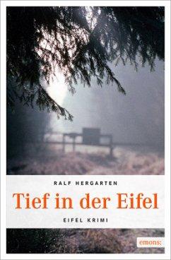 Tief in der Eifel - Hergarten, Ralf