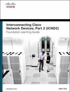 Interconnecting Cisco Network Devices, Part 2 (ICND2) Foundation Learning Guide (eBook, PDF) - Tiso, John