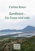 Sardinien - Ein Traum wird wahr
