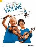 Ausbau der 1. Lage und Einführung in die 3. Lage. Paket - Schule und Spielbuch (ohne CD) / Die fröhliche Violine Bd.2