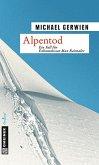 Alpentod / Exkommissar Max Raintaler Bd.6