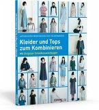 Japanisches Modedesign zum Selbernähen: Kleider und Tops zum Kombinieren