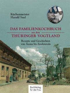 Das Familienkochbuch aus dem Thüringer Vogtland