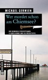Wer mordet schon am Chiemsee?